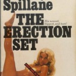 "Spillane's Wife Sherri Malinou was the model on the cover of ""The Erection Set"""